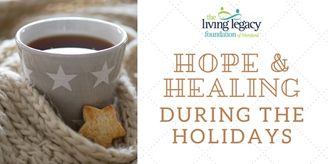Hope and Healing During the Holidays tickets