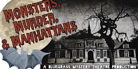 """Murder Mystery @ Chenault Vineyards """"Monsters, Murder, and Manhattans tickets"""