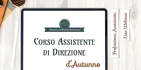 Corso  Assistente di Direzione, Intro, Professione Assistente di Direzione biglietti