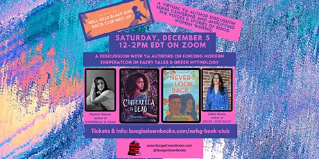 CINDERELLA IS DEAD & NEVER LOOK BACK with Kalynn Bayron & Lilliam Rivera tickets