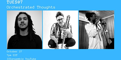 TUES@7: Orchestrated Thoughts tickets