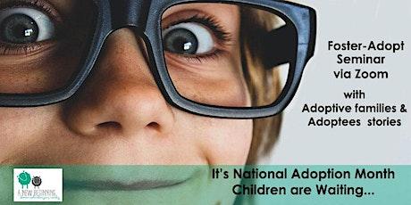 Foster-Adoption Information Seminar via Zoom with guest adoption panelist tickets