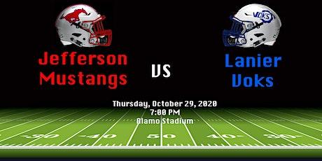 SAISD Football - Jefferson Mustangs vs Lanier Voks tickets