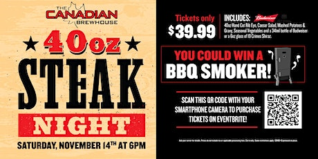 40oz Steak Night (Saskatoon West) tickets