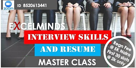 EXCELMINDS INTERVIEW & RESUME WRITING MASTER CLASS tickets
