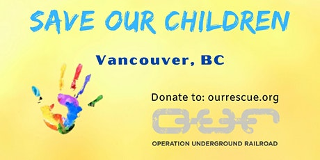 Save Our Children, Vancouver: march & event tickets