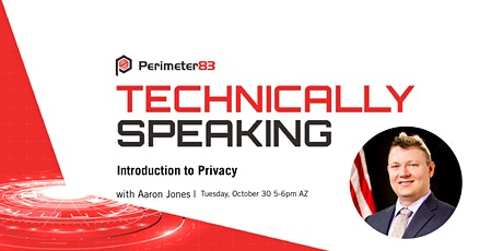 Technically Speaking: Introduction to Privacy tickets