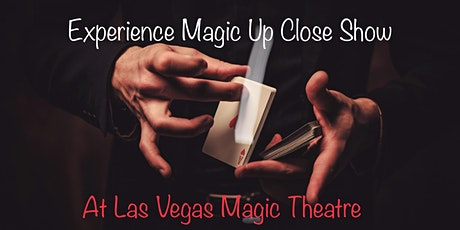 Experience Magic Up Close! tickets