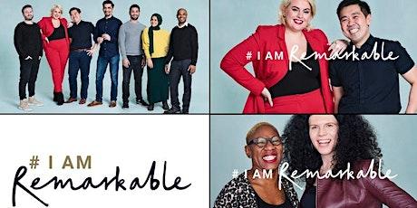 I am remarkable workshop as part of #IamRemarkableweek 12th-19th of Nov tickets