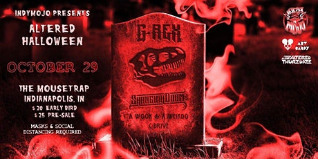 Altered Halloween w/ G-Rex & Shanghai Doom tickets