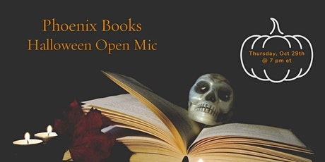 Phoenix Books Virtual Halloween Open Mic tickets