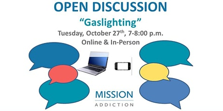 Mission Addiction Lighthouse Support Meeting - Gaslighting & Open Discussio tickets