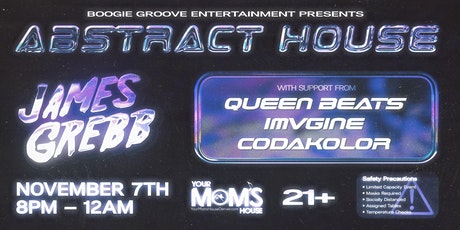 Abstract House ft. James Grebb tickets