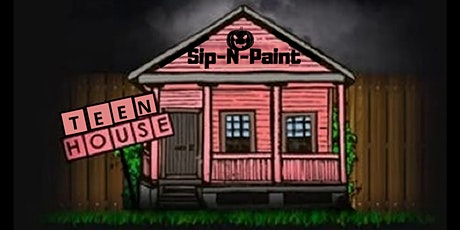 Teen House Sip-N-Paint tickets