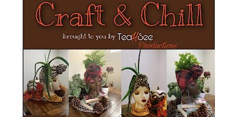 Craft & Chill tickets