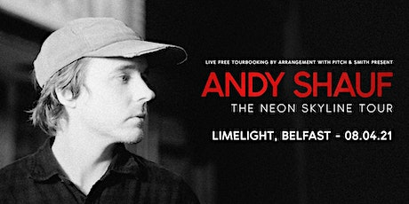Andy Shauf - Belfast tickets