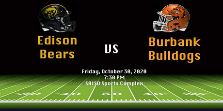SAISD Football - Edison Bears vs Burbank Bulldogs tickets