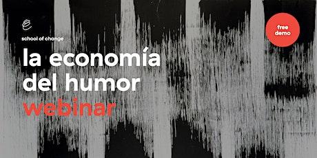 Webinar: La economía del humor boletos