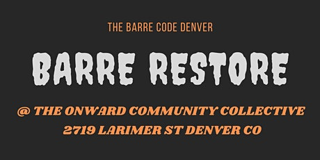BarRestore @ Onward Community Collective! tickets