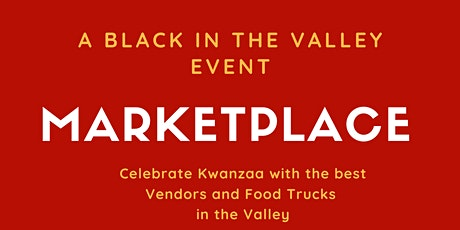 Black In The Valley Marketplace tickets