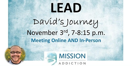 Mission Addiction Lead - David's Journey tickets