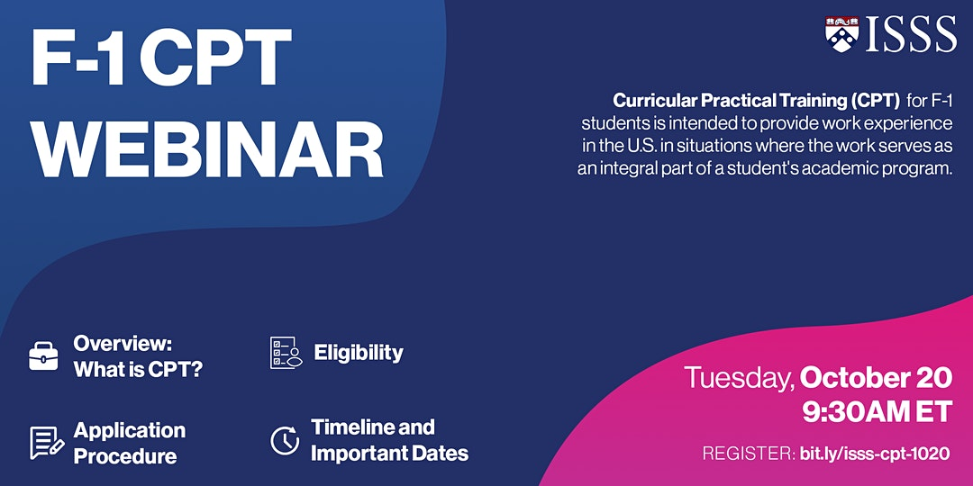 CPT webinar on October 20, 2020. We will discuss timelines, the application procedure, eligibility requirements, and provide an overview. Registration required at the link below.