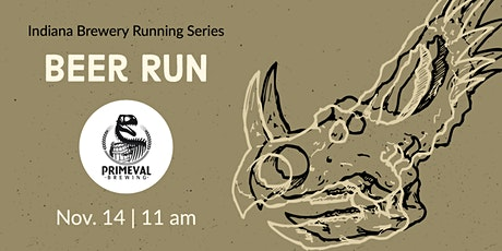Beer Run - Primeval Brewing | 2020 Indiana Brewery Running Series tickets