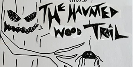 The Haunted Wood Trail tickets