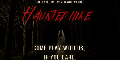 Haunted Hike tickets