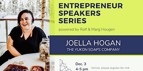 Entrepreneur Speaker Series: Joella Hogan tickets