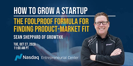 How to Grow A Startup: The Foolproof Formula for Finding Product-Market Fit Tickets