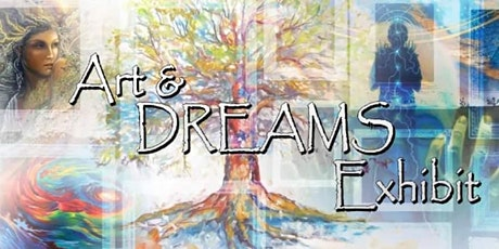 Art & Dreams Fundraiser Exhibit tickets