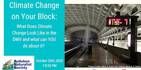Climate Change on Your Block: What Does Climate Change Look Like in the DMV tickets