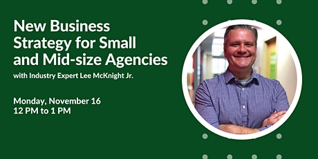 Working Lunch: New Business Strategy for Small to Mid-Sized Agencies tickets