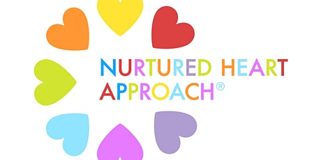 Loving Relationships with The Nurtured Heart Approach Intro tickets