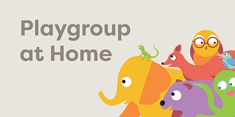 Playgroup at Home LIVE tickets