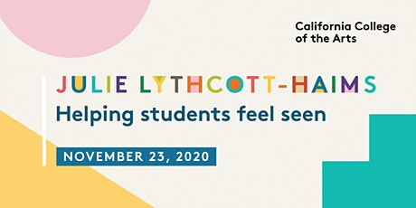Julie Lythcott-Haims: Helping students feel seen tickets