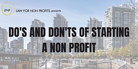 Do's and Don'ts of Starting a Non Profit tickets