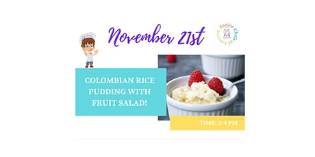 Kids (4-13) In-Person Cooking Class - Colombian Rice Pudding w/Fruit - PM tickets