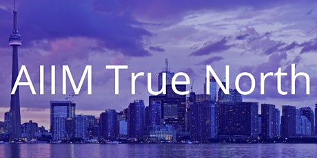 AIIM True North  -  Blockchain DLT: Records, Rewards and Risks tickets
