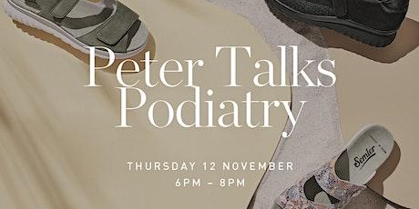Peter Talks Podiatry tickets