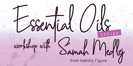 LMA Mothers Group Essential Oils Workshop tickets