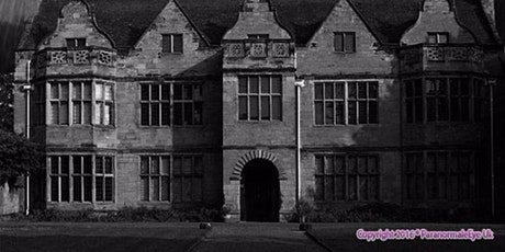 St Johns Mansion Ghost Hunt Warwick Paranormal Eye UK tickets