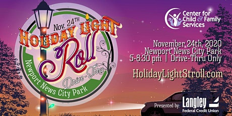 Holiday Light Stroll (Roll)  Drive Thru Only - Presented by Langley Federal tickets