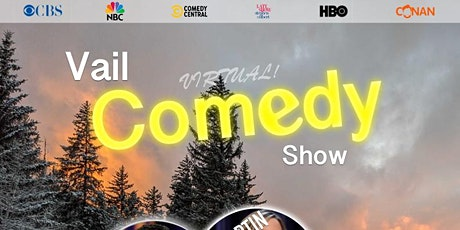 Vail Comedy Show (Online) - November 19, 2020 tickets