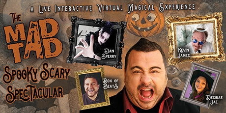 THE MADTAD SPOOKY SCARY SPECTACULAR! tickets
