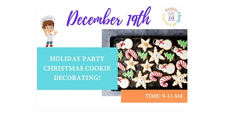 Kids(4-12) In-Person Cooking Class - Holiday Party! Christmas Cookies- AM tickets