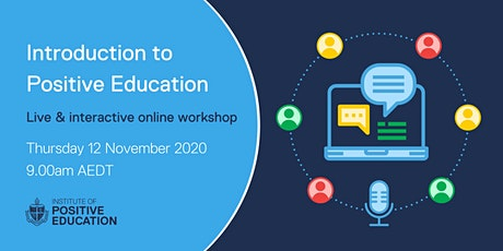 Introduction to Positive Education Online Workshop (November 2020) tickets