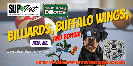 Billiards, Buffalo Wings, and Bonsai at The Thirsty Hound tickets