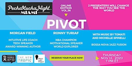 PechaKucha Miami Vol. 36 PIVOT tickets